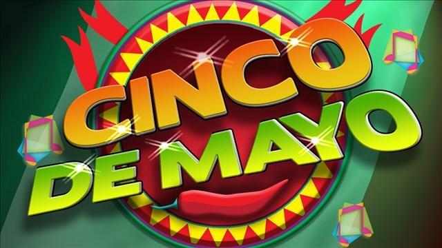 Cinco de Mayo   Source: MGN Online