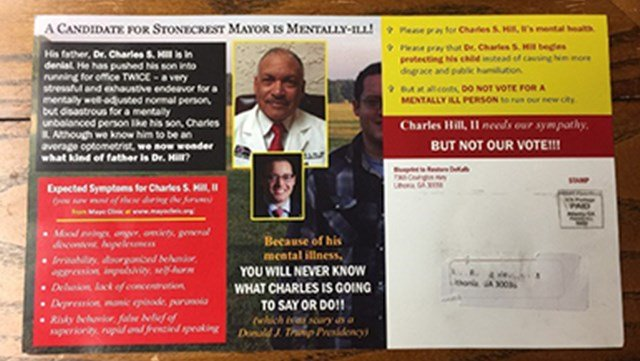 This flyer alleges Charles Hill, a candidate for Stonecrest Mayor, of having a mental illness. (SOURCE: Charles Hill Campaign)