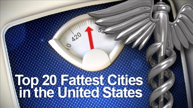 Here Are The Fattest Cities In America For 2017; Slow Down, Southerners