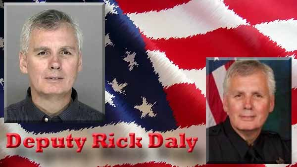 Deputy Richard &quot;Rick&quot; Daly
