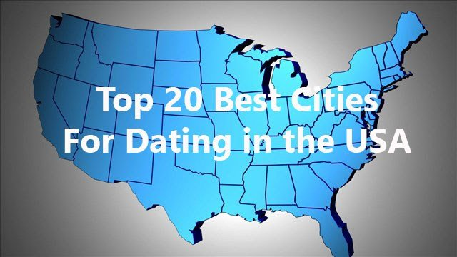 Top dating cities in the us